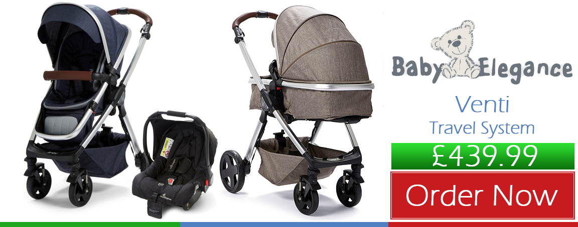 Buy Baby Elegance Venti Travel System online at the best price. Baby Elegance Venti Travel System UK & ROI delivery. Payment plans. Online baby pram store UK.