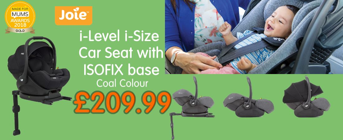 Buy Joie iSize iLevel Car Seat with ISOFIX car seat base online at the best price. Free shipping UK and ROI. Payment plans available
